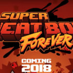 Super Meat Boy Forever выходит на Android в 2018 году