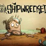 Don't Starve: Shipwrecked сейчас в открытом бета-тестировании